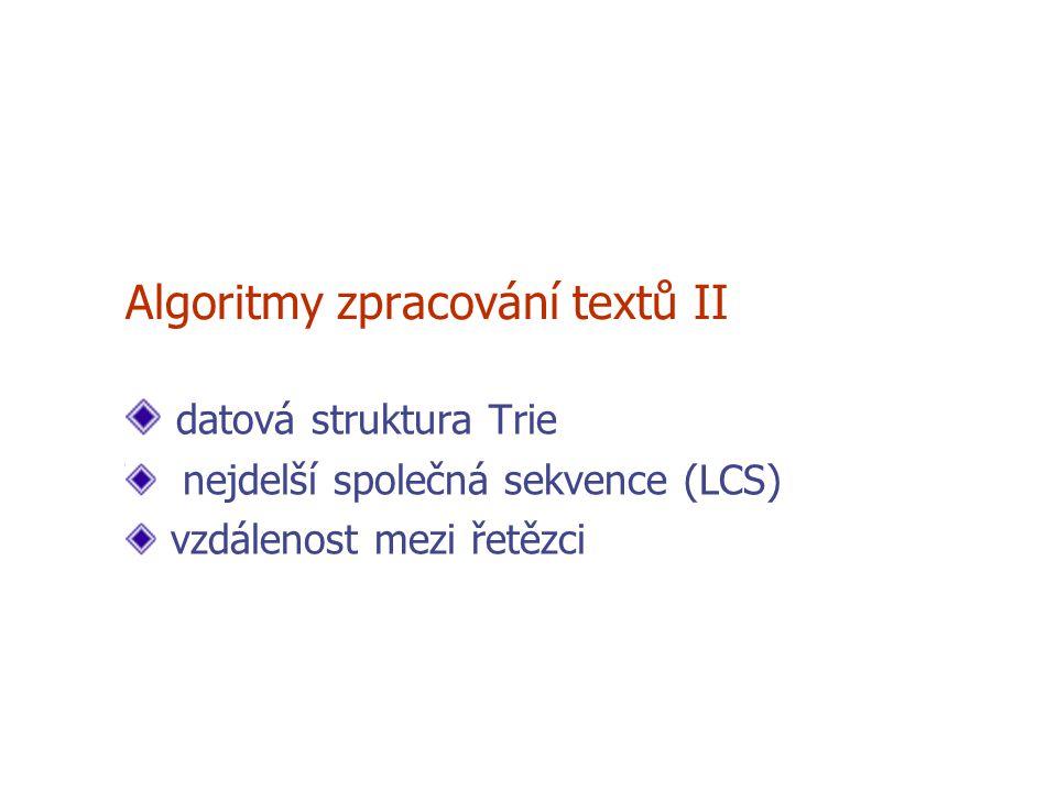 Algoritmy zpracování textů II