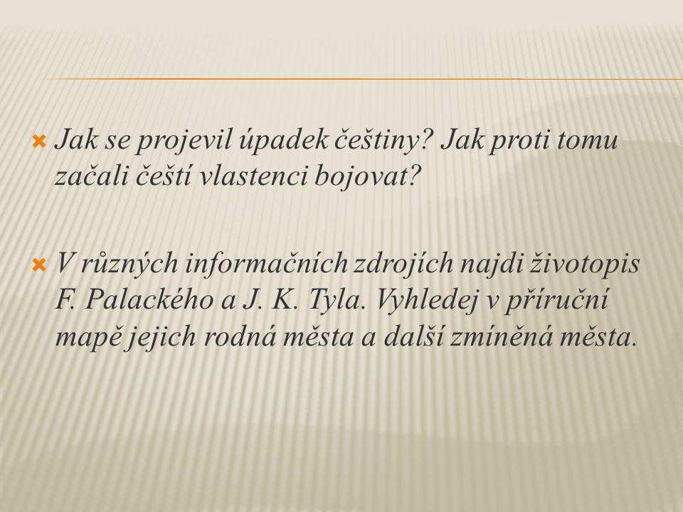 Jak se projevil úpadek češtiny