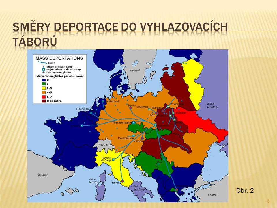 Směry deportace do vyhlazovacích táborů