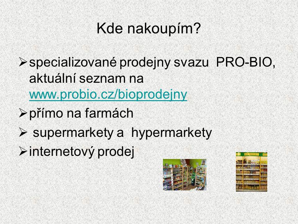 Kde nakoupím specializované prodejny svazu PRO-BIO, aktuální seznam na www.probio.cz/bioprodejny.