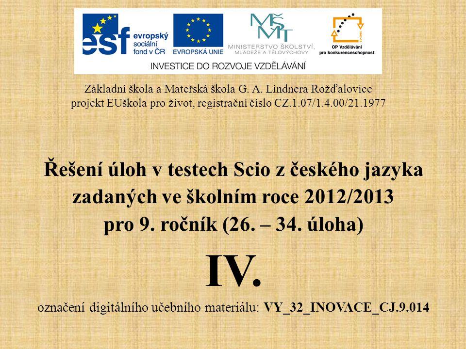 IV. Řešení úloh v testech Scio z českého jazyka