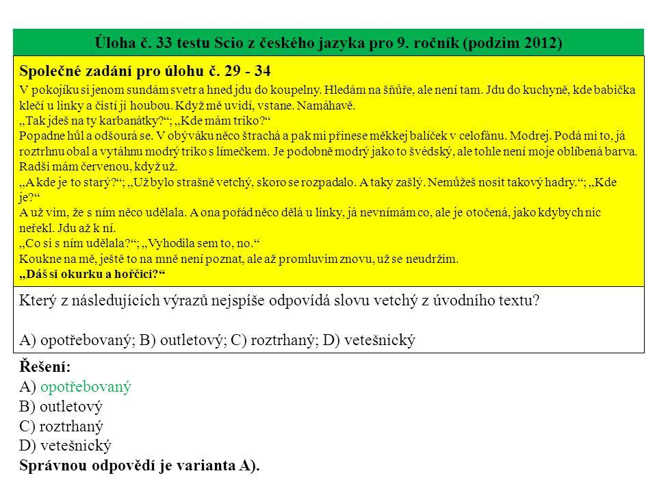 Úloha č. 33 testu Scio z českého jazyka pro 9. ročník (podzim 2012)