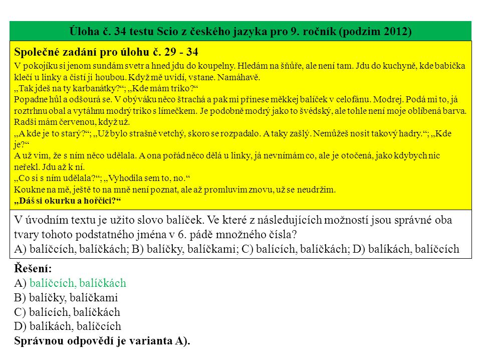 Úloha č. 34 testu Scio z českého jazyka pro 9. ročník (podzim 2012)