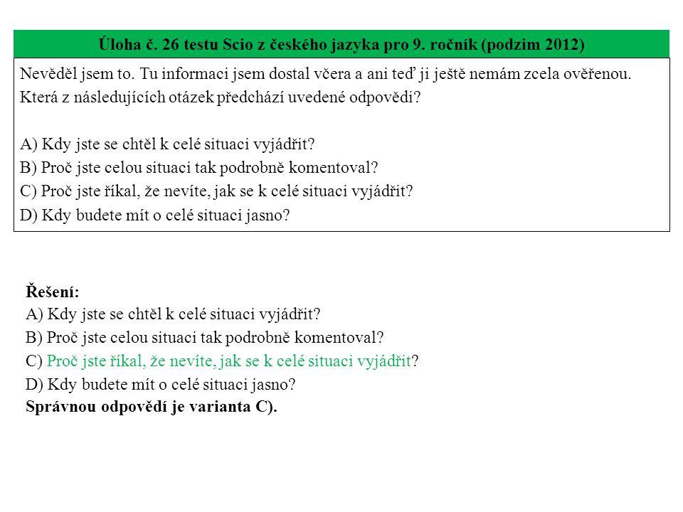 Úloha č. 26 testu Scio z českého jazyka pro 9. ročník (podzim 2012)