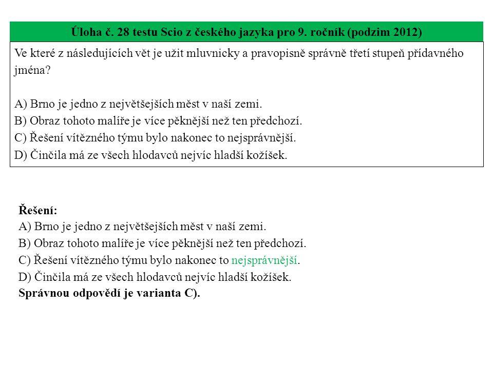 Úloha č. 28 testu Scio z českého jazyka pro 9. ročník (podzim 2012)
