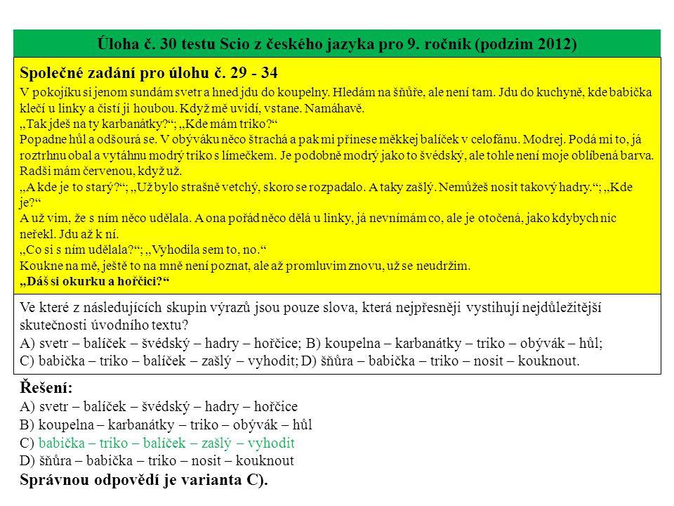 Úloha č. 30 testu Scio z českého jazyka pro 9. ročník (podzim 2012)