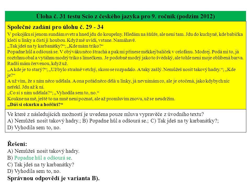 Úloha č. 31 testu Scio z českého jazyka pro 9. ročník (podzim 2012)