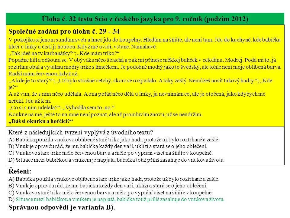 Úloha č. 32 testu Scio z českého jazyka pro 9. ročník (podzim 2012)
