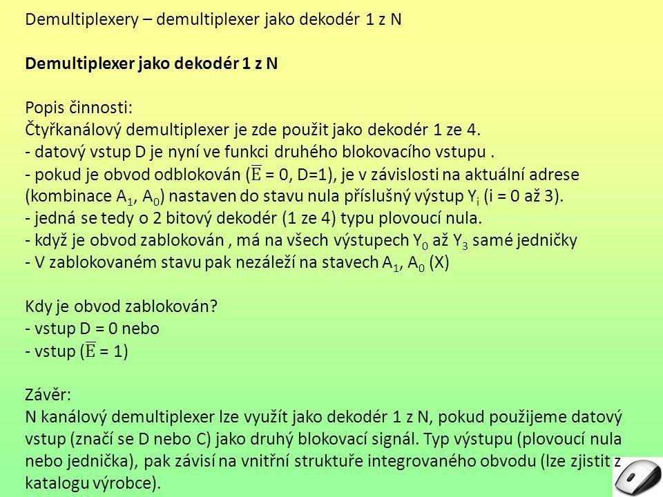 Demultiplexery – demultiplexer jako dekodér 1 z N