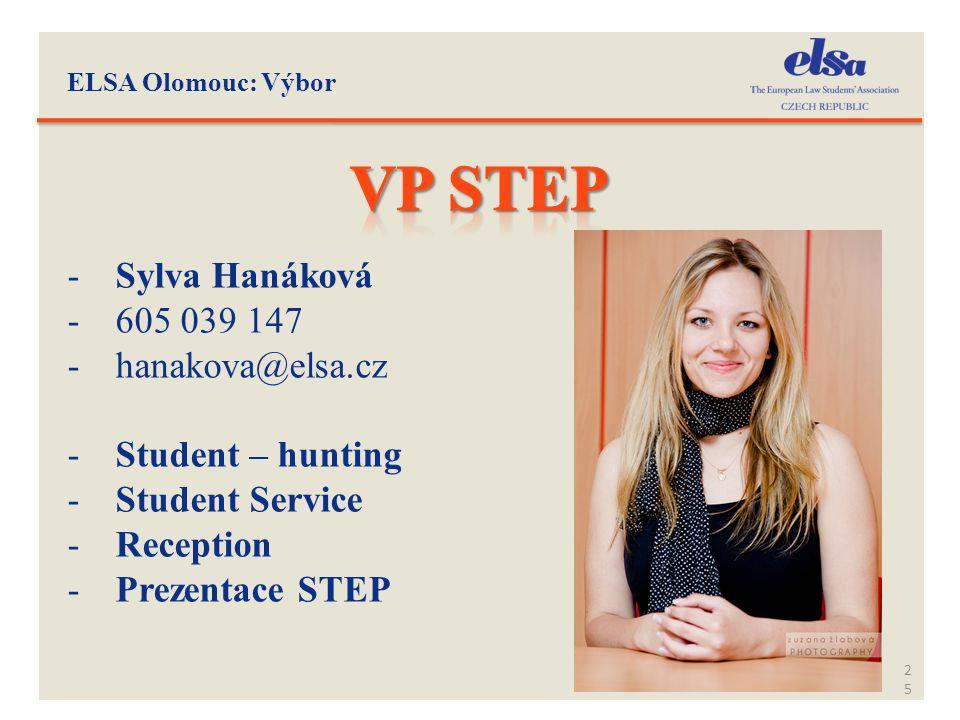 VP STEP Sylva Hanáková 605 039 147 hanakova@elsa.cz Student – hunting