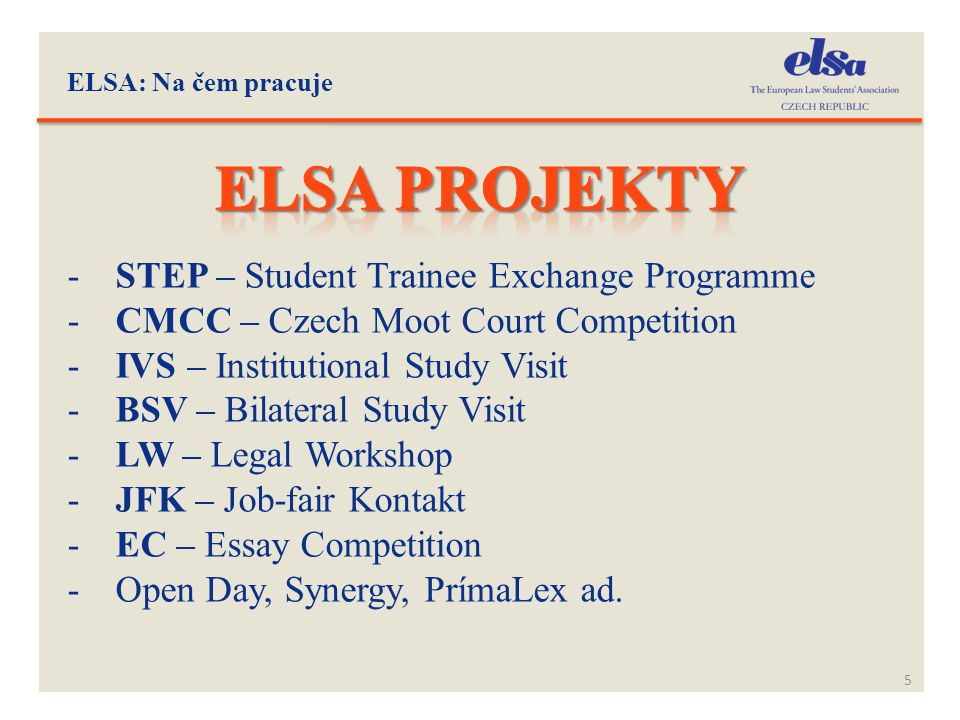 Elsa projekty STEP – Student Trainee Exchange Programme