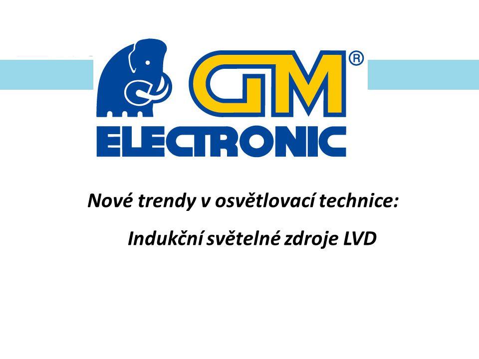Nové trendy v osvětlovací technice: Indukční světelné zdroje LVD