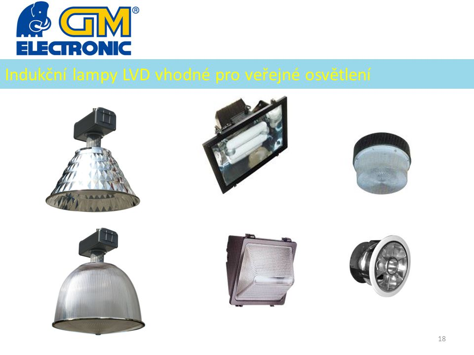 Indukční lampy LVD vhodné pro veřejné osvětlení