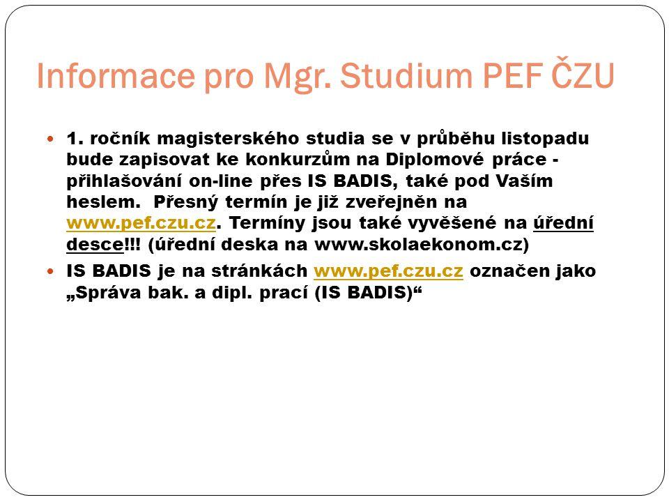 Informace pro Mgr. Studium PEF ČZU