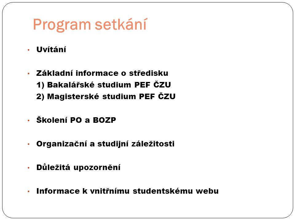 Program setkání Uvítání Základní informace o středisku