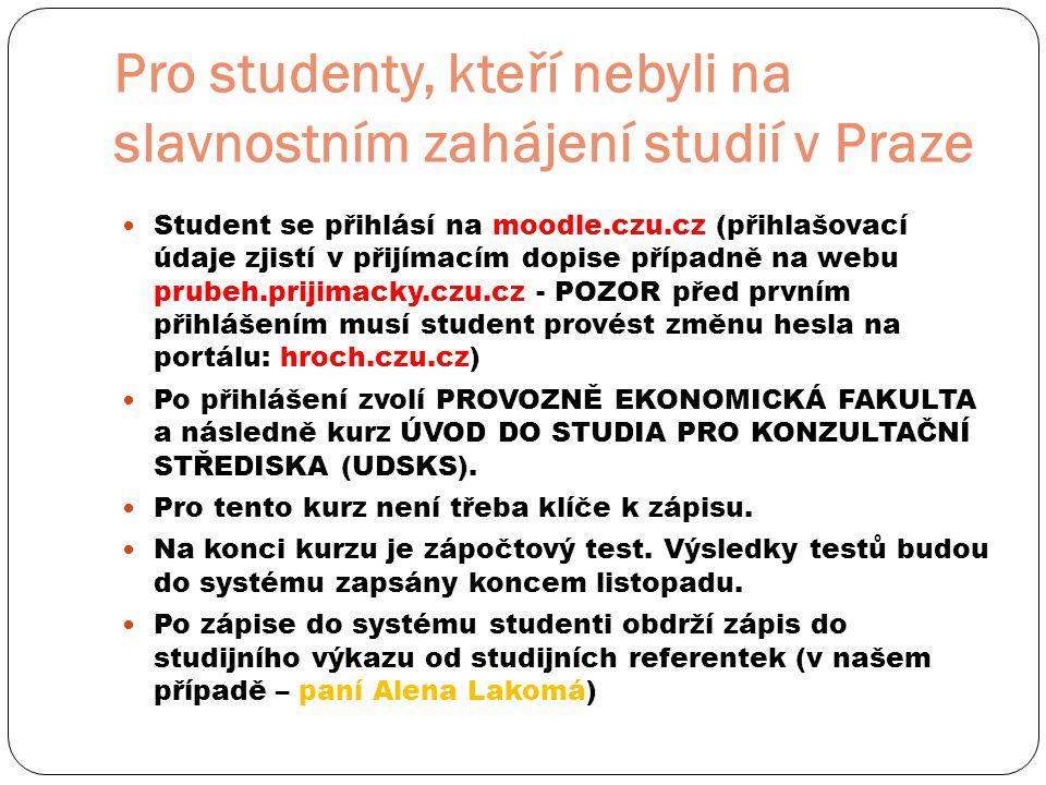 Pro studenty, kteří nebyli na slavnostním zahájení studií v Praze