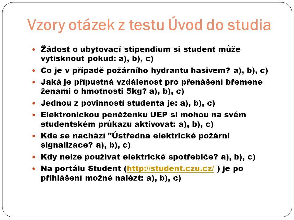 Vzory otázek z testu Úvod do studia