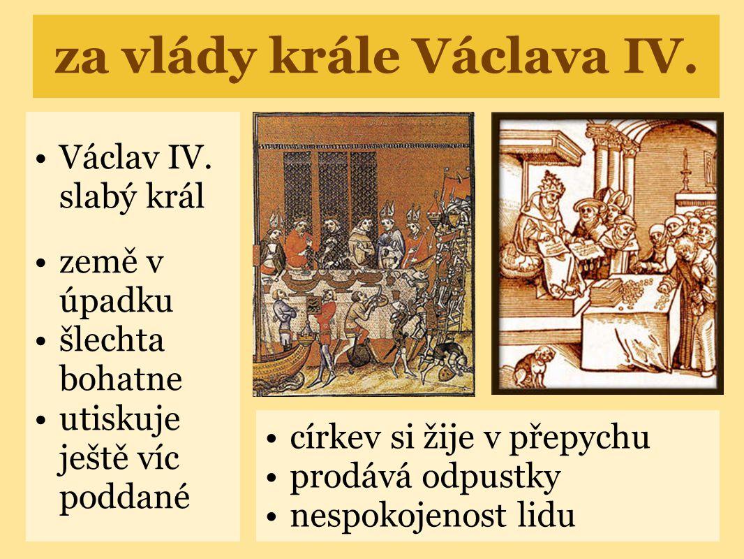 za vlády krále Václava IV.