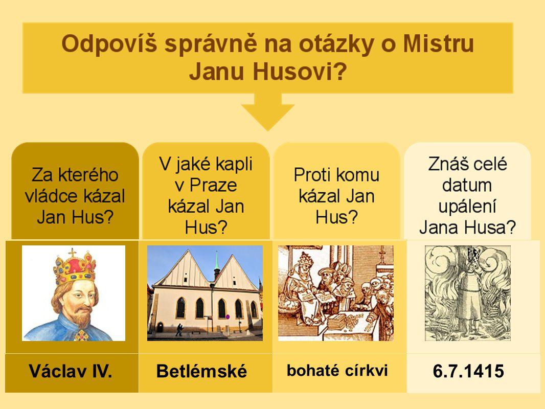 Václav IV. Betlémské bohaté církvi 6.7.1415