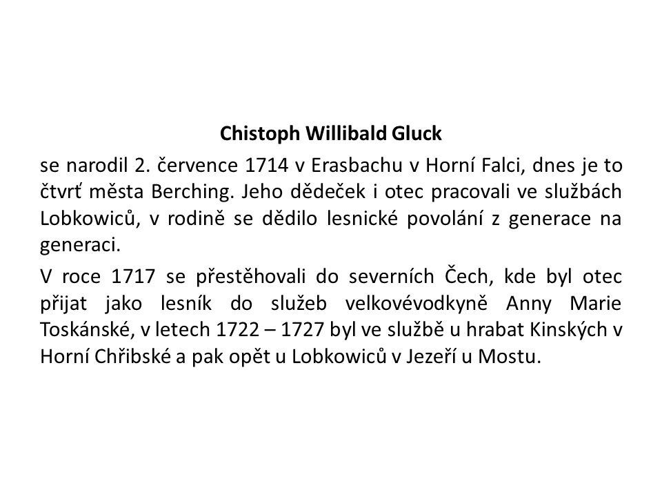 Chistoph Willibald Gluck se narodil 2