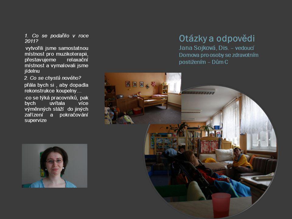 Otázky a odpovědi Jana Sojková, Dis