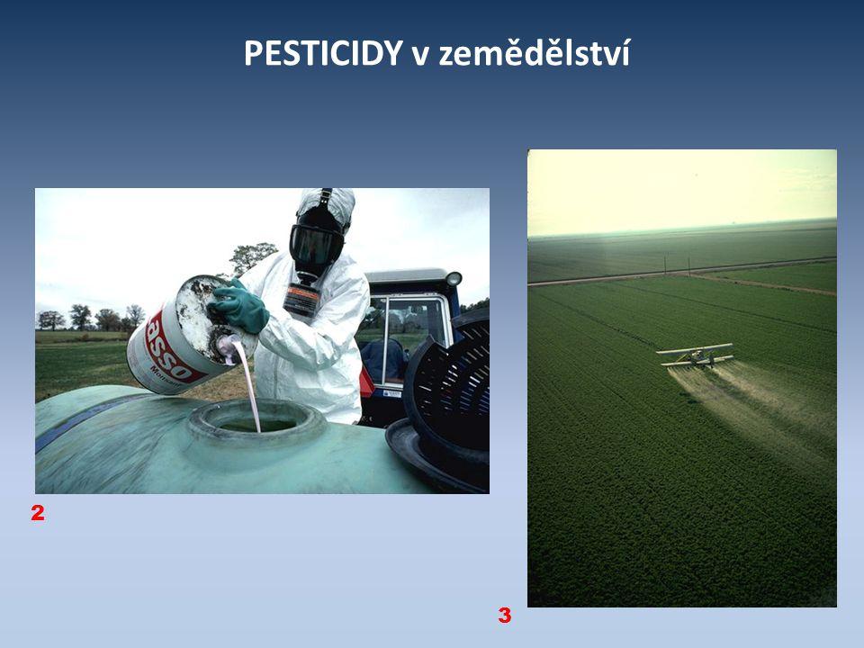 PESTICIDY v zemědělství
