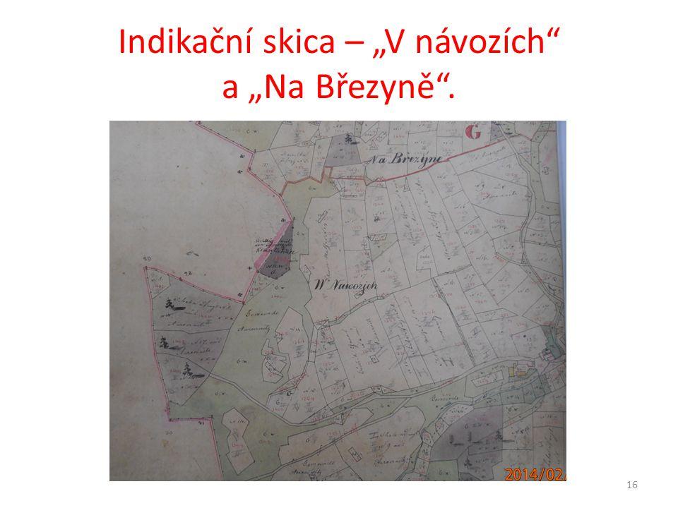 """Indikační skica – """"V návozích a """"Na Březyně ."""