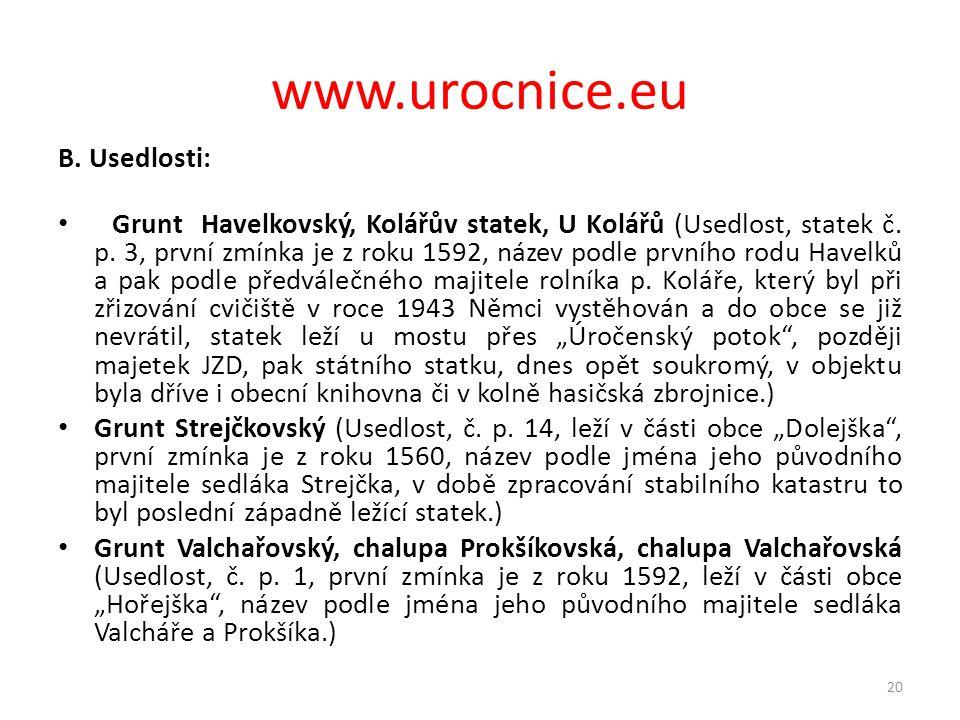 www.urocnice.eu B. Usedlosti: