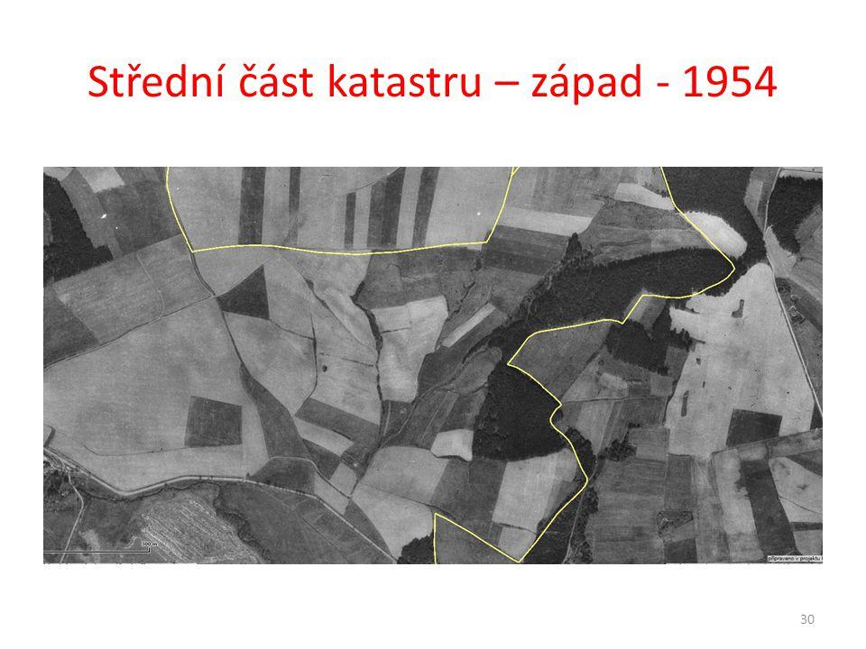 Střední část katastru – západ - 1954