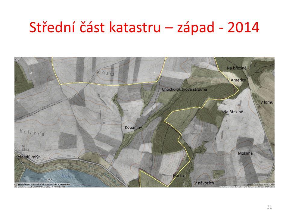 Střední část katastru – západ - 2014
