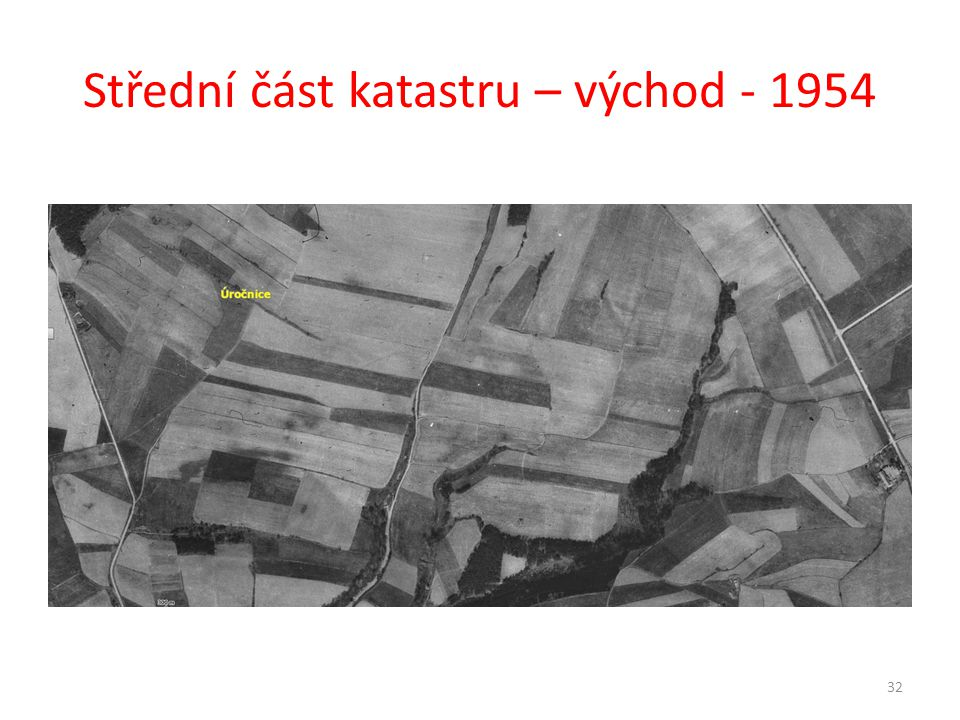 Střední část katastru – východ - 1954
