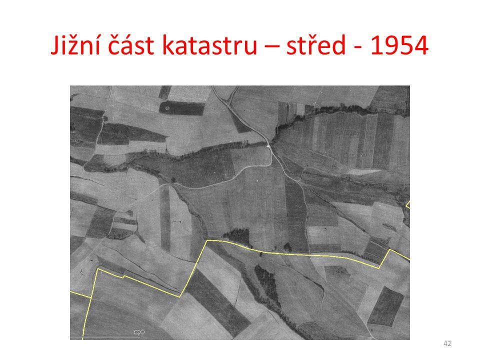 Jižní část katastru – střed - 1954