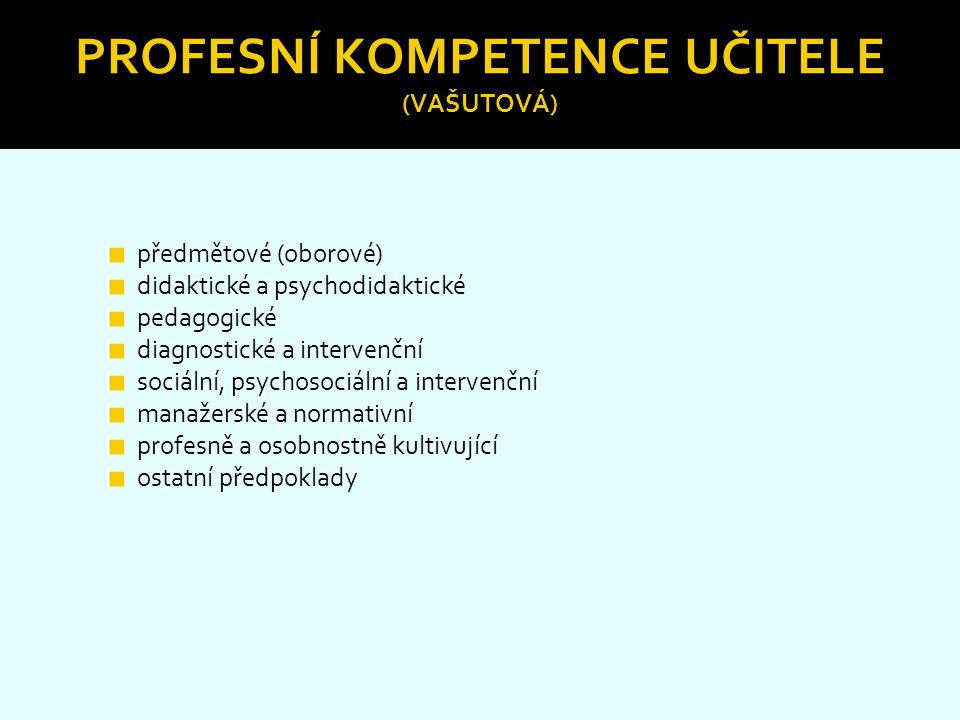 Profesní kompetence učitele (Vašutová)