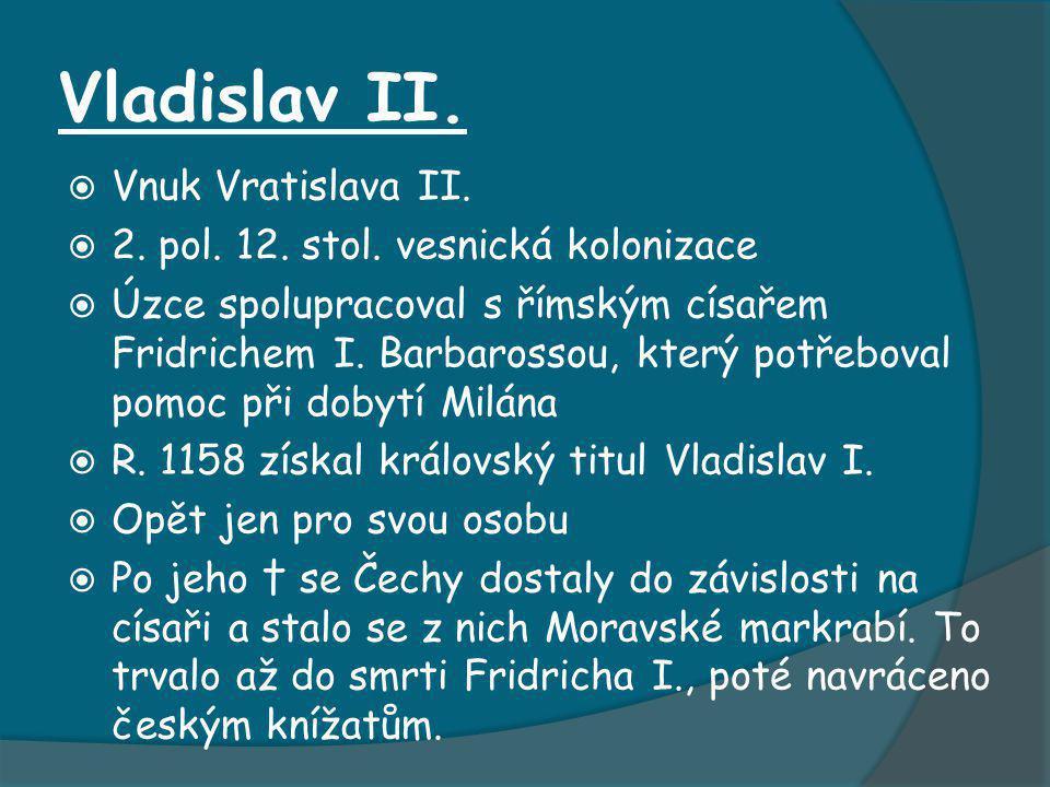 Vladislav II. Vnuk Vratislava II.
