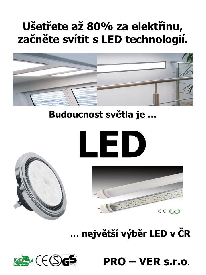 … největší výběr LED v ČR PRO – VER s.r.o.