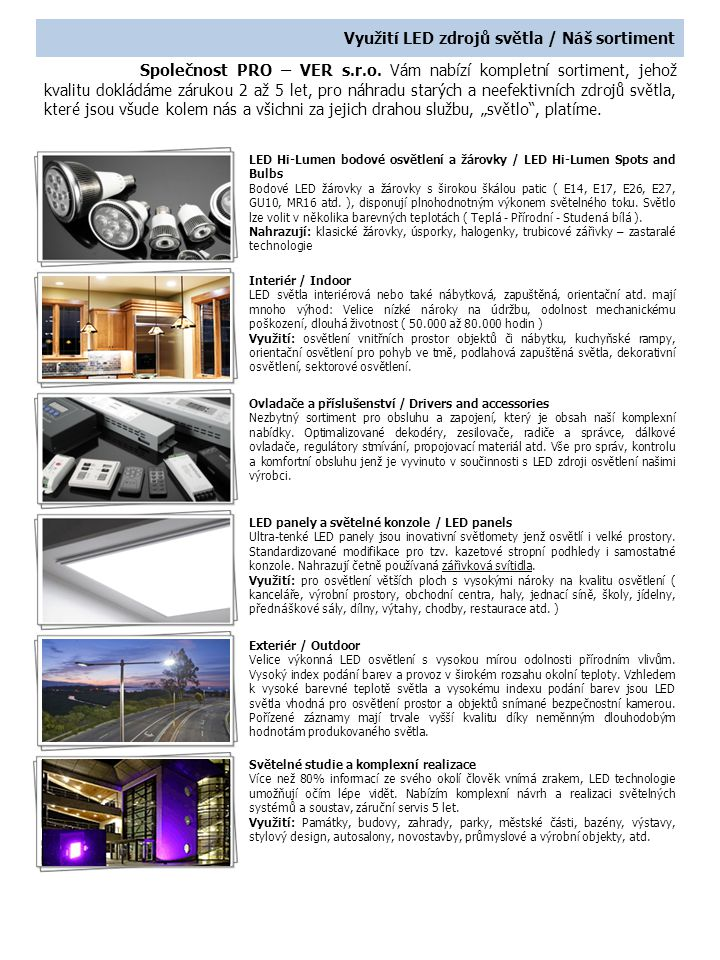 Využití LED zdrojů světla / Náš sortiment