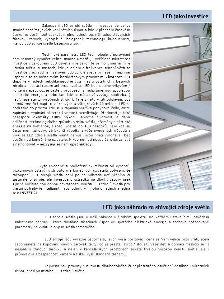 LED jako náhrada za stávající zdroje světla