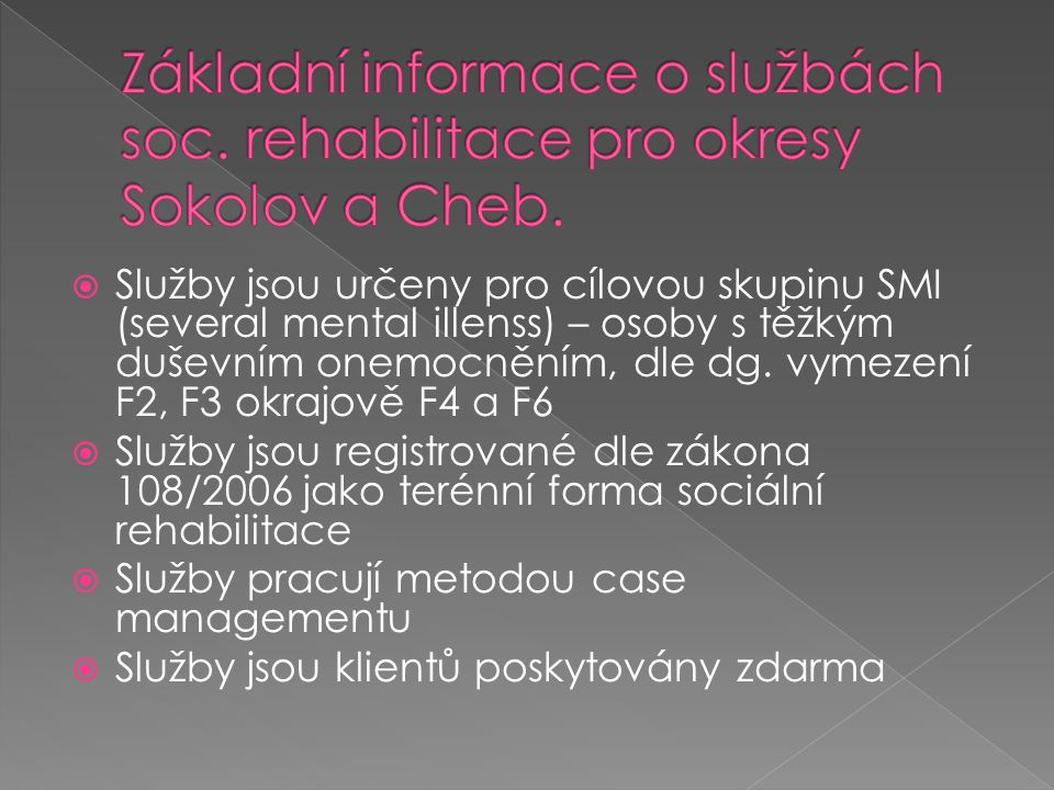 Základní informace o službách soc