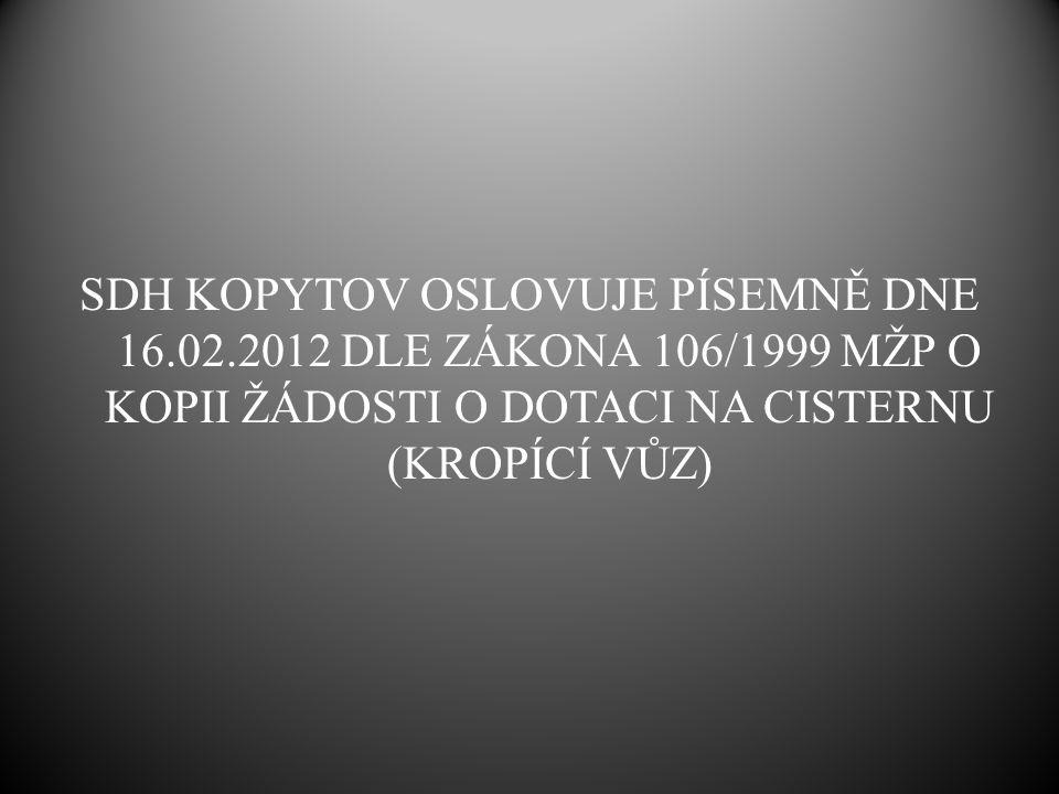 SDH KOPYTOV OSLOVUJE PÍSEMNĚ DNE 16. 02