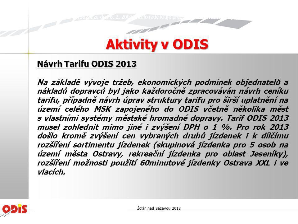 Aktivity v ODIS Návrh Tarifu ODIS 2013