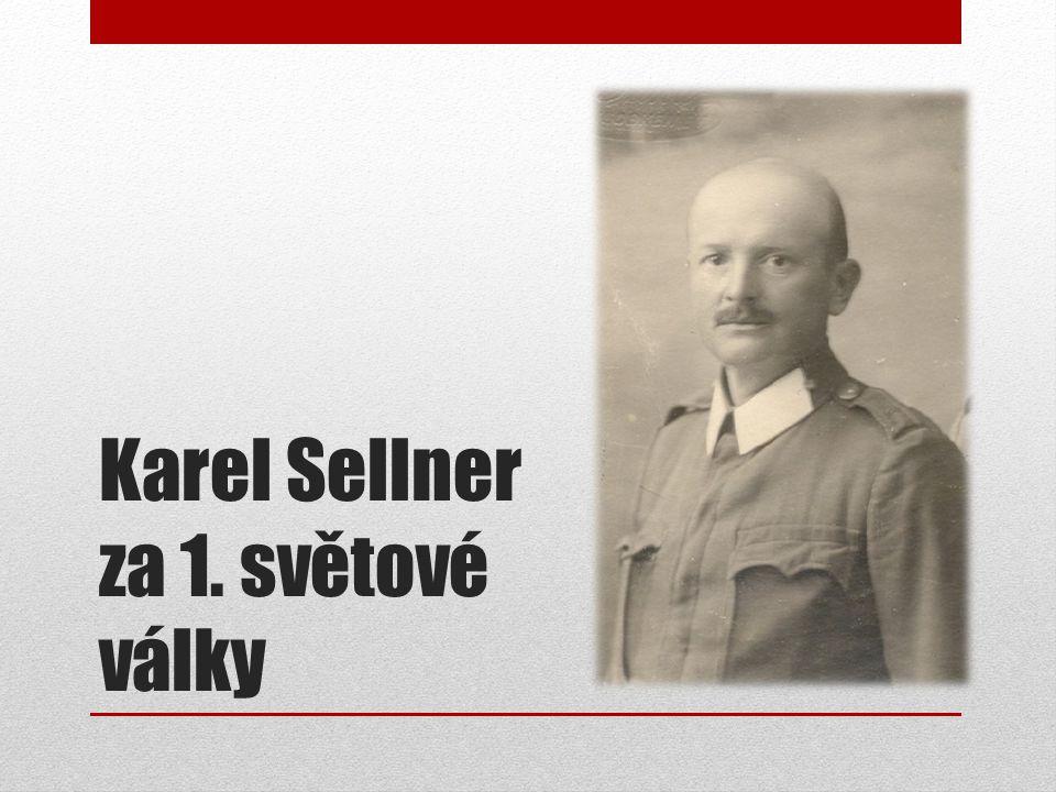 Karel Sellner za 1. světové války