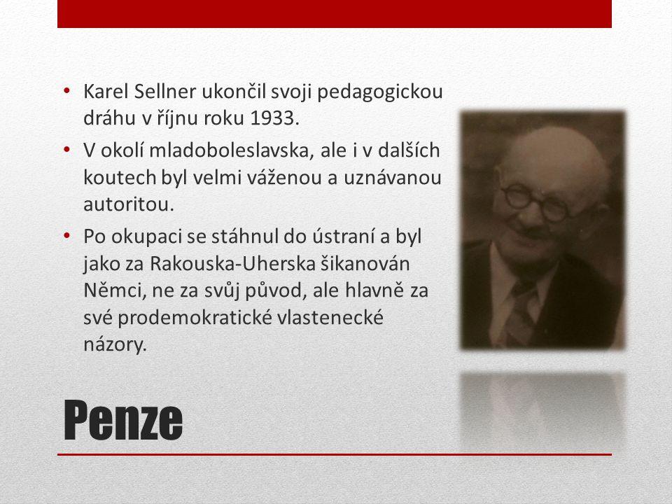 Karel Sellner ukončil svoji pedagogickou dráhu v říjnu roku 1933.
