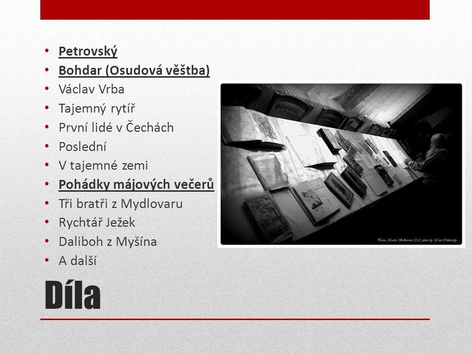 Díla Petrovský Bohdar (Osudová věštba) Václav Vrba Tajemný rytíř