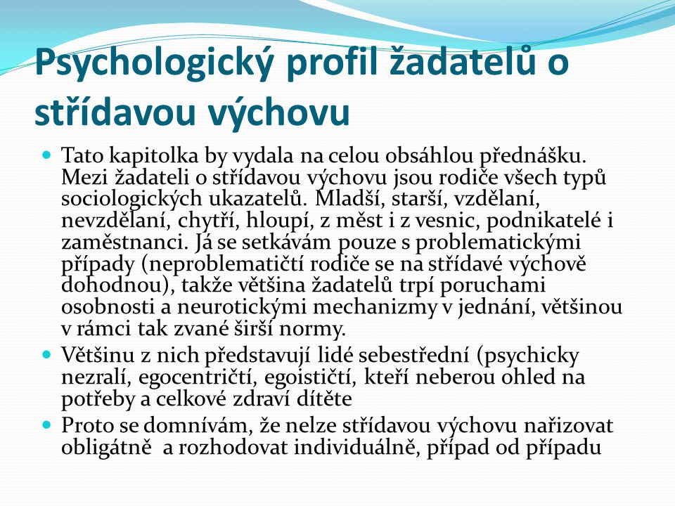 Psychologický profil žadatelů o střídavou výchovu