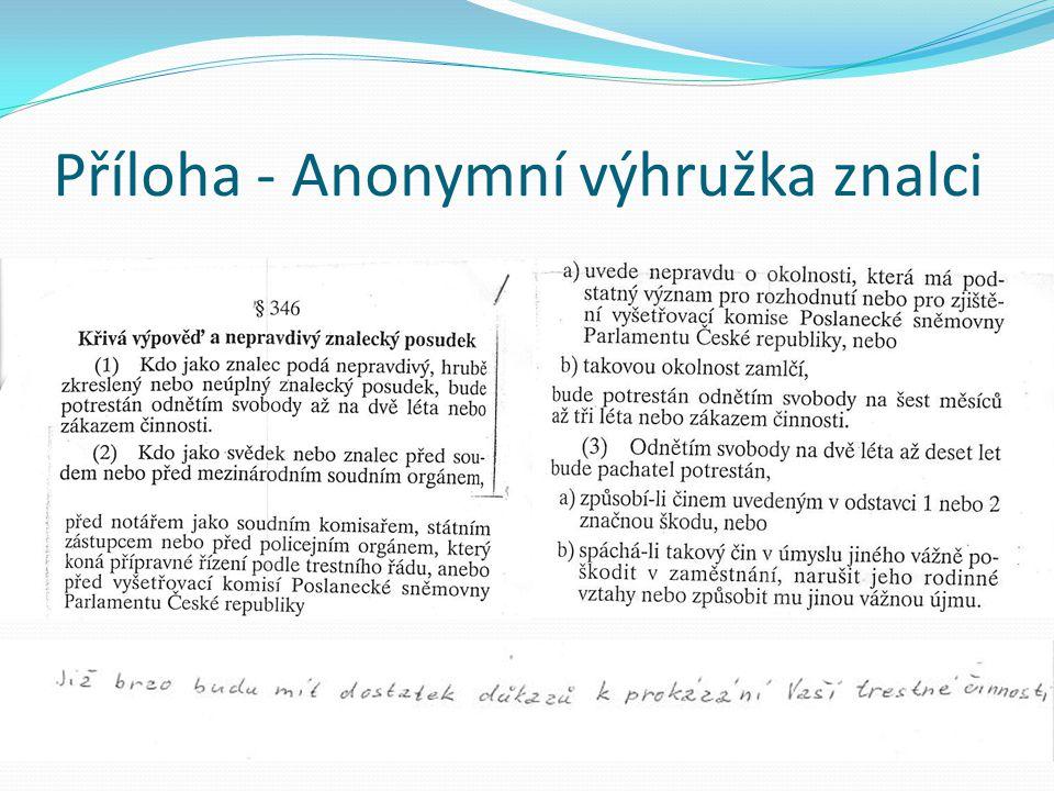 Příloha - Anonymní výhružka znalci