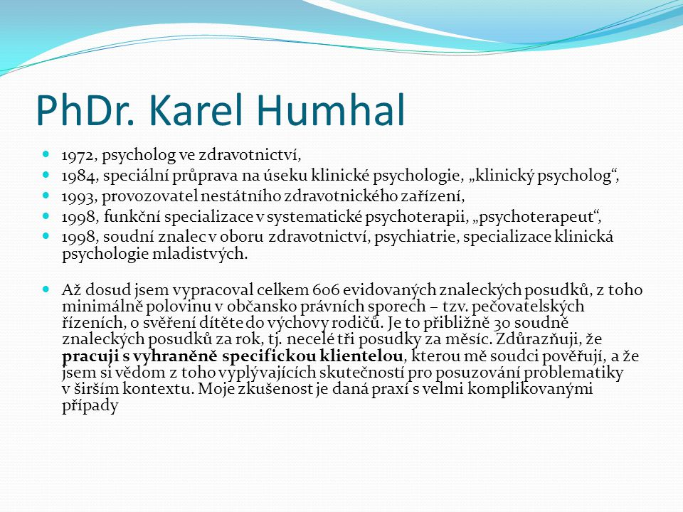 PhDr. Karel Humhal 1972, psycholog ve zdravotnictví,