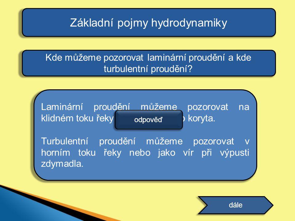Základní pojmy hydrodynamiky