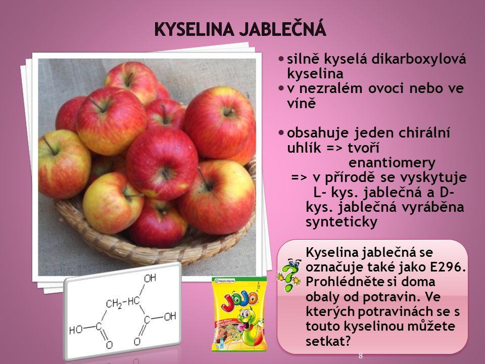 Kyselina jablečná silně kyselá dikarboxylová kyselina