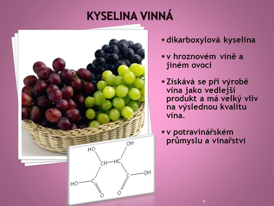 Kyselina vinná dikarboxylová kyselina v hroznovém víně a jiném ovoci