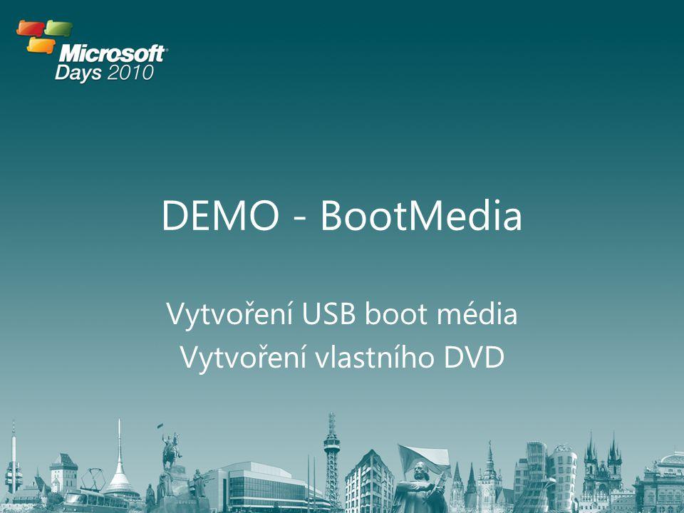 Vytvoření USB boot média Vytvoření vlastního DVD